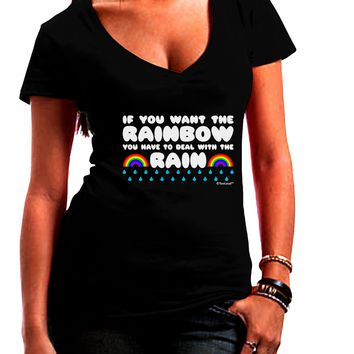 If You Want The Rainbow Quote Juniors V-Neck Dark T-Shirt by TooLoud