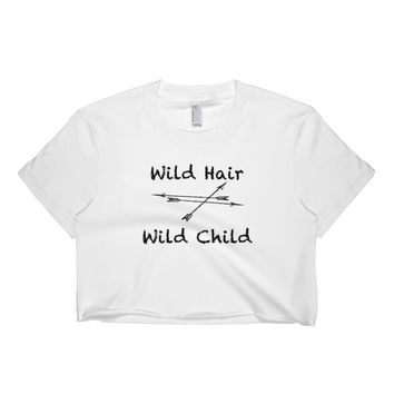 Wild Hair Wild Child Short sleeve crop top