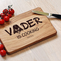 Star Wars Cutting Board Vader is Cooking. Vader is Coming, Jedi, Engraved, Birthday Gift, Aniversary Gift, Gift for Him, Gift for Dad