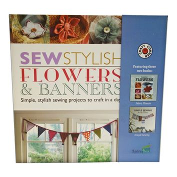 A Step-By-Step Easy Guide / Sewing Kit To Create Your Own Stylish Fabric Flowers And Banners - Full Color Instruction Books Included
