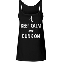 Keep calm and dunk on: Creations Clothing Art