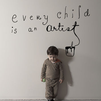 Vinyl Wall Decal Sticker Every Child is an Artist #OS_MB507
