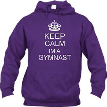 KEEP CALM IM A GYMNAST GYMNASTICS HOODIE ADULT & KIDS