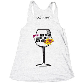 Wine is to Women as Duct Tape is to Men