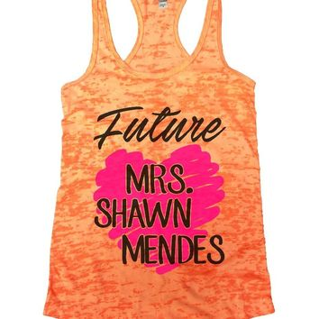 Future MRS. SHAWN MENDES Burnout Tank Top By Funny Threadz