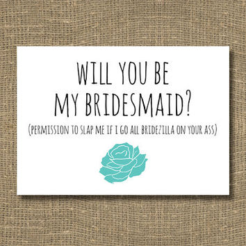 Will You Be My Bridesmaid Permission To Slap by RockCandieDesigns