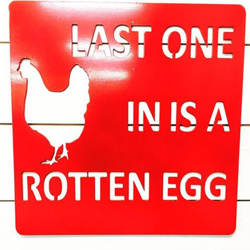 ROTTEN EGG CHICKEN COOP METAL SIGN