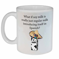 Soy Milk Spanish Introduction Coffee or Tea Mug