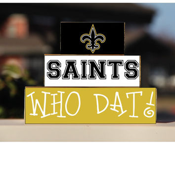 New Orleans Saints - Who Dat! - Trio Wood Blocks Stack - Old Gold/Black  - Home Decor Gift - Louisiana