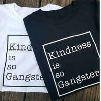 New Arrive Fashion Sexy Tee Kingness is so Gangster Graphic T-Shirt Summer Cotton Girl Tops Hipster Tumblr Outfits Tee Shirts