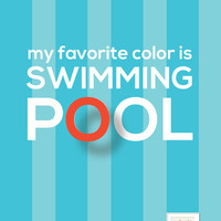 My favorite color is swimming pool Art Print by ColorisBrave | Society6