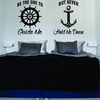 Be The One to Guide Me But Never Hold Me Down Quote Decal Sticker Wall Vinyl Art