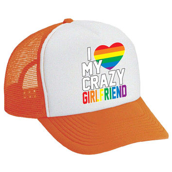 I love my crazy Girlfriend Dual Color Trucker Cap