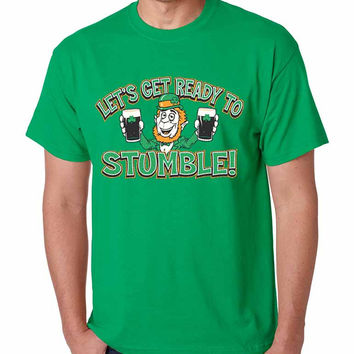 let`s get ready to stumble St patrick men t-shirt