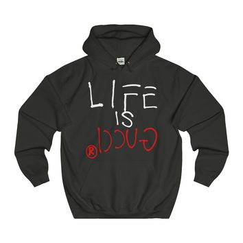 LIFE IS GUCCIⓇ Hoodie