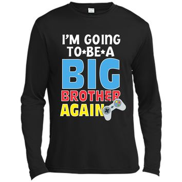 Kids I_m Going To Be A Big Brother Again Kids Siblings T-Shirt Long Sleeve Moisture Absorbing Shirt