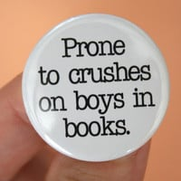 prone to crushes on boys in books 125 inch by thecarboncrusader