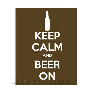 Beer Sign Art, Drinking Decor Print, Carafe Brown Keep Calm 8x10 Print