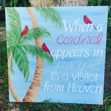 Sign, Cardinal Sign, when a Cardinal Appears in Your Yard, Cardinal Painting, Custom Sign, Wood Sign, Hand Painted Wood Sign, Memorial Sign