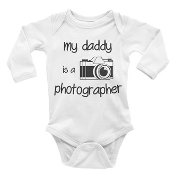 My Daddy Is A Photographer. Baby Bodysuit.