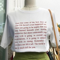 """""""The Best Days Of Your Life"""" Tee"""