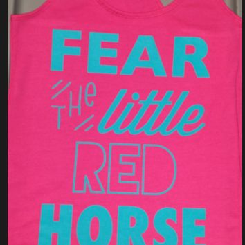 FEAR THE LITTLE RED HORSE HOT PINK TANK