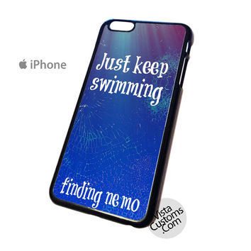 finding nemo quotes just swimming Phone Case For Apple,  iphone 4, 4S, 5, 5S, 5C, 6, 6 +, iPod, 4 / 5, iPad 3 / 4 / 5, Samsung, Galaxy, S3, S4, S5, S6, Note, HTC, HTC One, HTC One X, BlackBerry, Z10
