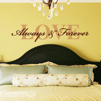 Love Always and Forever Vinyl Wall Art FREE by showcase66 on Etsy