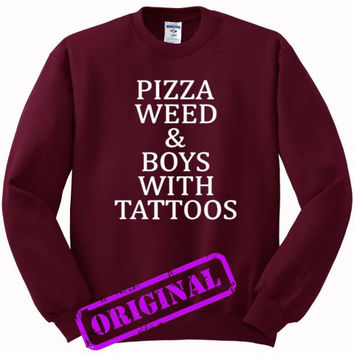 Pizza Weed and Boys with Tattoos for Sweater maroon, Sweatshirt maroon unisex adult