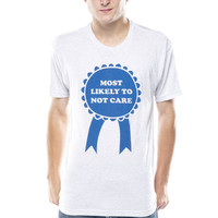Most Likely To Not Care T-Shirt
