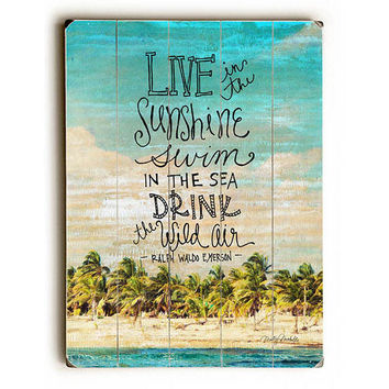 Live In The Sunshine by Artist Misty Diller Wood Sign