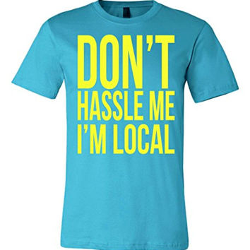 Don't Hassle Me I'm Local T-shirt | Funny Retro Murray Men's Tee