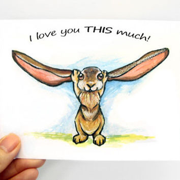 Cute Rabbit Card, I Love You THIS Much, Valentines Day, Custom Card, Personalized Card, Bunny Rabbit Art, Anniversary Card, Funny Card