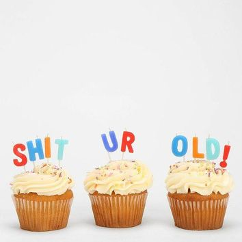 Shit Ur Old Birthday Candles - PRE-ORDER, SHIPS JANUARY 2018