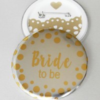 BESPOKE BRIDE TO BE ROSE GOLD/METALLIC SILVER 58mm PIN BADGE for Hen Party Night | eBay