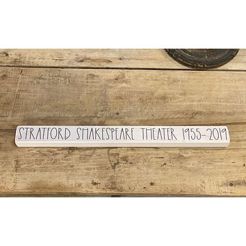 Stratford Shakespeare Theater 1955-2019- Talking Stick 16-in
