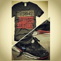 """""""The Gospel: ANYBODY.CAN.GET.IT"""" #Fresh #christianapparel -Sick fit with them 6's!! ... - crossstitchapparel @ Instagram Web Interface - 5th village"""