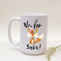 Fox Mugs, Funny Fox Mugs, Funny Fox Coffee Mug, Funny Mug With Fox, Fox Sake Mug, Fox Mug, For Fox Sake Mug, Fox Coffee Mug, Funny Fox Mug