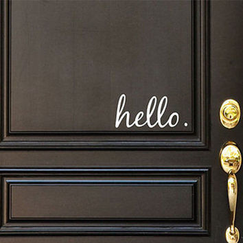 Hello Vinyl Door Decal - Hello Front Door Decals, Hello Home Office Decor, Custom Vinyl Decal, Hello Vinyl Hello Decal, Front Door Greet- H31