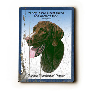 German Shorthaired Pointer by Artist Robert May Wood Sign