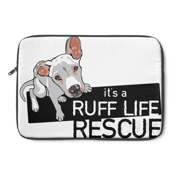 It's a Ruff Life Rescue Laptop Carrying Case
