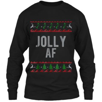 Cool Jolly AF Ugly Christmas Sweater Style Funny  LS Ultra Cotton Tshirt