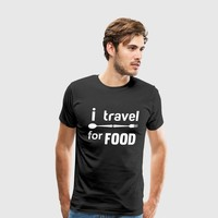 i travel for food by IM DESIGN CREATIVE | Spreadshirt