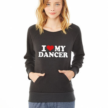 I love my Dancer 5 ladies sweatshirt