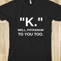 Supermarket: K. Pottasium from Glamfoxx Shirts