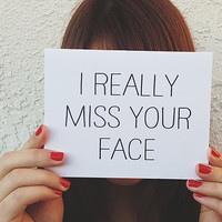 "Missing you Card ""I Really Miss your face"" Greeting Card. I miss you Card. Long Distance Relationship Card."