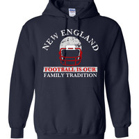 New England Football Family Tradition Hoodie