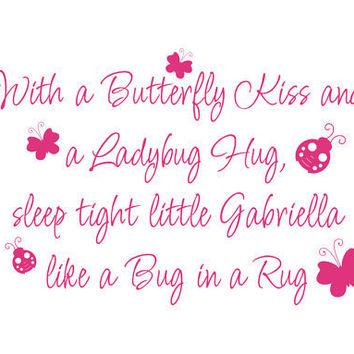 Butterfly Kiss Ladybug Hug Sleep Tight like Bug by fivestarsigns
