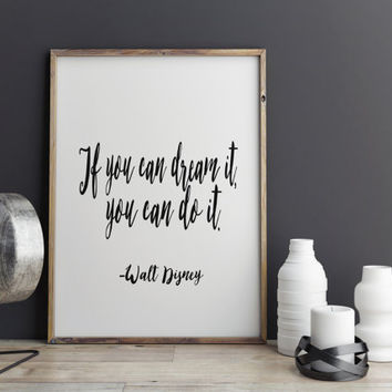 "Inspirational Print ""If You Can Dream"" Walt Disney Quote Motivational Quote  Typographic Print Walt Disney Poster Typography Art Home Decor"