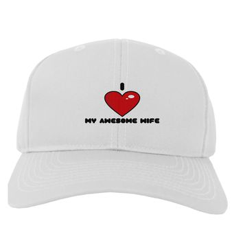 I Heart My Awesome Wife Adult Baseball Cap Hat by TooLoud